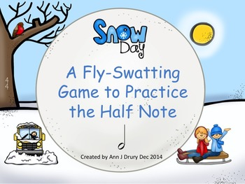 Snow Day - A Fly-Swatting Game to Practice Half Notes
