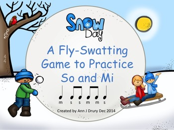 Snow Day - A Fly-Swatting Game to Practice So and Mi