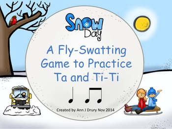 Snow Day - A Fly-Swatting Game to Practice Ta and Ti-Ti