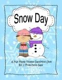 Snow Day: A Fun Filled Theme Day/Mini Unit