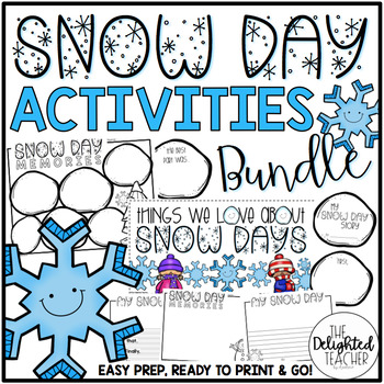 Snow Day Activities Bundle {Low Prep, Ready to Print & Go}