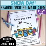 Snow Day Activities - Reading Writing Math Stem Winter Activities for 1st & 2nd