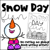 Snow Day Activity: Snow Day Writing Activities, Foldable Book