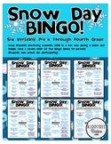 Snow Day Bingo - Pre-K, Kindergarten, 1st, 2nd, 3rd, & 4th