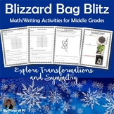 Snow Day Blizzard Bag Middle Grades Math Transformations Symmetry