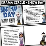 Snow Day Drama Circle