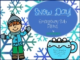 Snow Day! Emergency Sub Plans