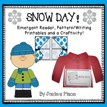 Snow Day Emergent Reader and Craftivity- Includes follow up printables.