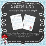 Snow Day: Fluency Building Partner Script