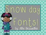 Snow Day Fonts! [SIX fun fonts]