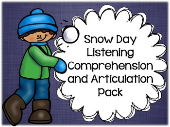 Snow Day Listening Comprehension and Articulation Pack