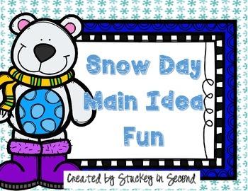 Snow Day Main Idea Fun