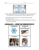 Snow Day Narrative- Point of View/Perspective Taking
