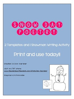 Snow Day Poetry Templates (2) and Writng Activity Page