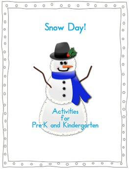 Snow Day Pre-K and Kindergarten