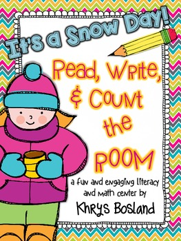 Snow Day! Read, Write, and Count the Room {Literacy and Ma