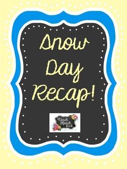 Snow Day Recap [freebie]