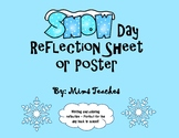 Snow Day Reflection Sheet or Poster