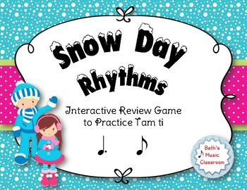 Snow Day Rhythms! An Interactive Rhythm Game to Practice Tam ti/Dotted Quarter