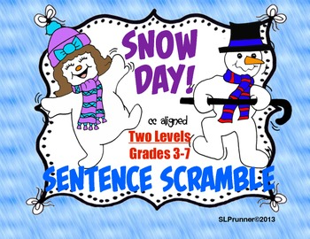 Snow Day!  Sentence Scramble 2 levels