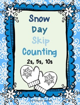 Snow Day Skip Counting 2s, 5s, 10s