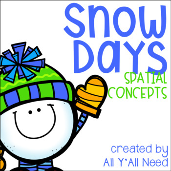 Snow Day Spatial Concepts