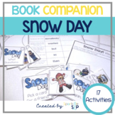 Snow Day! Book Companion:  Speech Language and Literacy