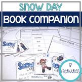 Snow Day! Book Companion:  Speech Language and Literacy