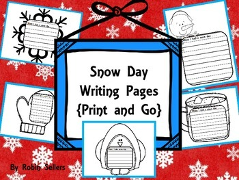 Snow Day Writing {Print and Go Writing Prompts}