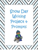 Snow Day Writing Project and Prompts