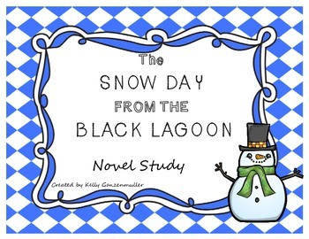 Snow Day from Black Lagoon **CC aligned**Novel Study