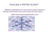 Snow Day or Will We Go Day?  A Poem