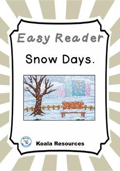Snow Days Easy Reader Winter Emergent Reader