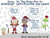 Snow, Do You Know How to Inference? Let's Practice and Learn~ Winter Scenarios