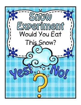 Snow Experiment ~ Would You Eat This Snow?