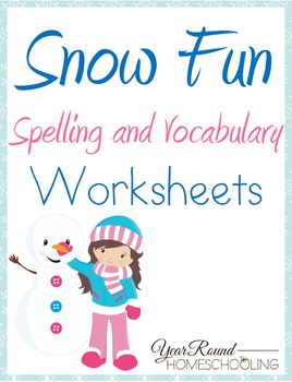 Snow Fun Spelling and Vocabulary Worksheets