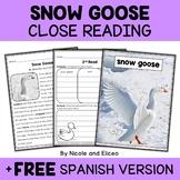 Snow Goose Close Reading Passage Activities