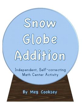 Snow Globe Addition-An Independent Winter Math Center Activity