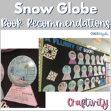 Snow Globe Book Recommendation Craftivity