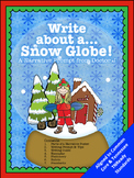 Trapped in a Snow Globe Christmas Writing Prompt Narrative Common Core Aligned