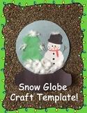 Snow Globe Craft Template!