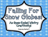 Snow Globe Craftivity {An Open-Ended Wintry Activity}