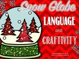 Snow Globe Language and Craftivity