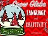 Snow Globe Language and Craftivity