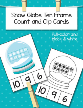 Snow Globe Ten Frame Count and Clip Cards