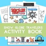 Snow Globe Travelers Activity Book: Volume One