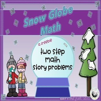 Snow Globe Two Step Math Story Problems