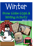 Snow Globe Winter Glyph and Writing Activity