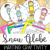 Snow Globe Winter Writing Craftivity