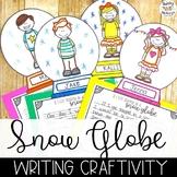 Snow Globe Winter Writing Craftivity